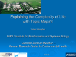 Explaining the complexity of life with Topic Maps