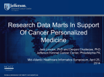 Research Data Marts In Support Of Cancer