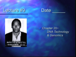 Lecture #9 Date - Biology Junction