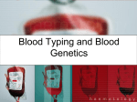 Multiple alleles and Blood types