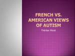 French vs. American Views of Autism