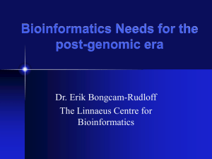 Bioinformatics Needs for the post