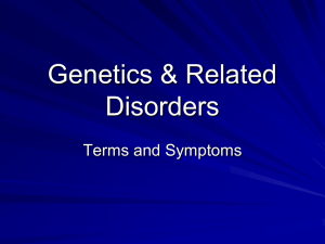 Genetics and Related Disorders Powerpoint