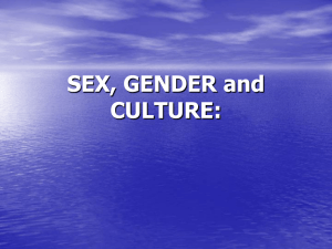 SEX, GENDER and CULTURE: