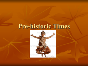 Pre-historic Times - The Heritage School