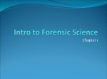 Intro to Forensic Science