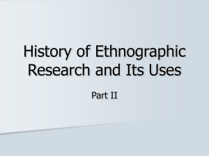 History of Ethnographic Research and Its Uses