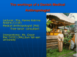 The workings of a Danish Medical Anthropologist