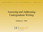 Assessing and Addressing Undergraduate Writing Kathleen L. Hull