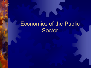 Econ 201 Week 5_6 Economics of the Public Sector