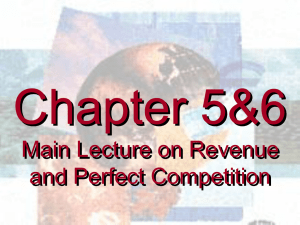 Week 6 Chapter 5 & 6: Main lecture on Revenue and Production