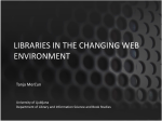 LIBRARIES IN THE CHANGING WEB ENVIRONMENT