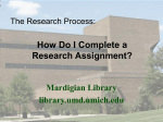 The Research Process: How Do I Begin a Research Paper?