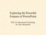 Exploring PowerPoint What Is It and Why Should I Use It?