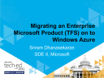 Migrating an Enterprise Microsoft Product (TFS) on to Windows Azure