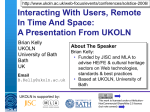 Interacting With Users, Remote In Time And Space: A Presentation