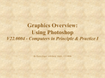 Using Photoshop V22.0004 - Computers in Principle & Practice I By