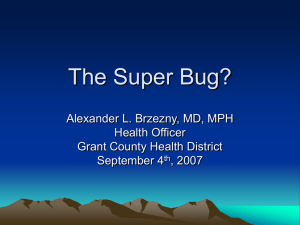 The Super Bug? - Grant County Health District