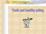 Teeth and Healthy Eating