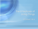 The 8 Features of Living Things