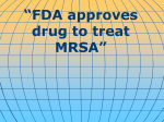 FDA approves drug to treat MRSA