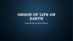 Origin Of Life On EARTH
