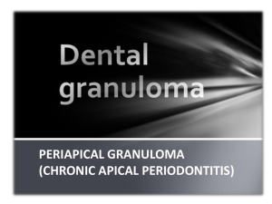 chronically inflamed granulation tissue