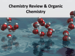 Chemistry Review & Organic Chemistry