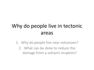 Why do people live in tectonic areas