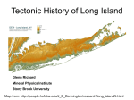 Tectonic* History of the Long Island Area