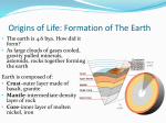 Origins of Life: Formation of The Earth