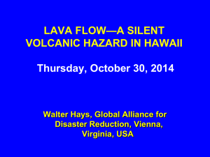 LAVA FLOW—A SILENT VOLCANIC HAZARD IN HAWAII Thursday
