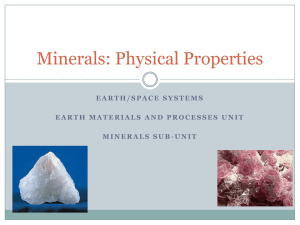 Minerals: Physical Properties - Mr. Kieffer: Grade 8 Earth Space