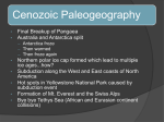 Cenozoic Geography and Life