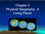 Chapter 2 Physical Geography: A Living Planet