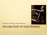 The case Study of Clive Wearing (Bryan & Evelin)