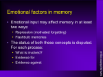 Emotional factors in memory