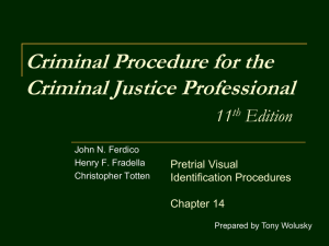 Criminal Procedure as the Balance Between Due Process and