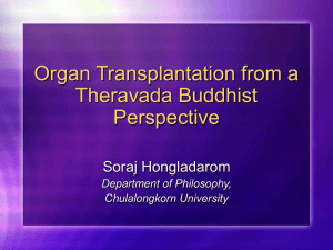 Organs Transplantation from a Theravada Buddhist Perspective