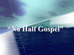 No Half Gospel - Lifestreams Christian Church