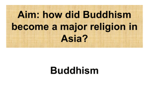 Aim: how did Buddhism become a major religion in Asia?