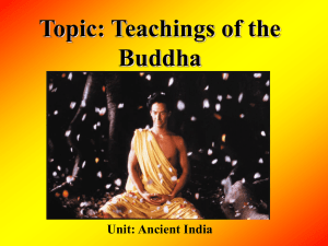 Buddhism: a religion founded in India based on the