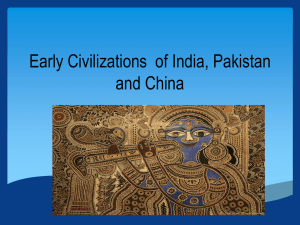 Early Civilizations of India, Pakistan and China