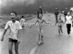 The Vietnam War – Causes