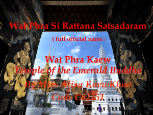 ( full official name ) Wat Phra Kaew Temple of the Emerald Buddha