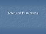Korea and it`s Traditions