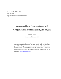 Recent Buddhist Theories of Free Will: Compatibilism, Incompatibilism, and Beyond