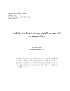 Buddhist Hard Determinism: No Self, No Free Will, No Responsibility