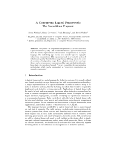 A Concurrent Logical Framework: The Propositional Fragment Kevin Watkins , Iliano Cervesato