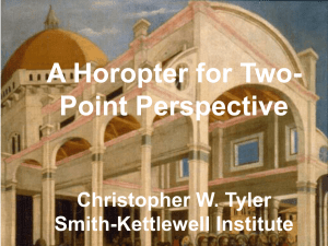 A Horopter for Two - Smith-Kettlewell Eye Research Institute